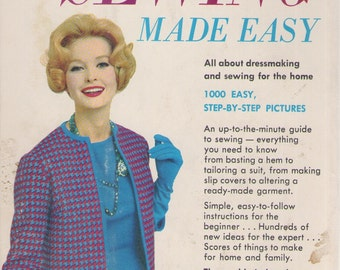 Sewing Made Easy by Mary Lynch and Dorothy Sara - New Revised Edition 1960