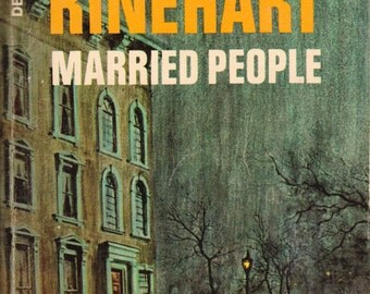 Married People: Tales of Romance and Intrigue by Mary Roberts Rinehart