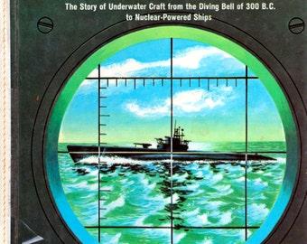 Submarines by Edward C. Stephens, illustrated by Jack Coggins