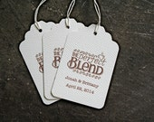 Personalized wedding favor tags, 50.  The Perfect Blend coffee design, with custom names and wedding date.