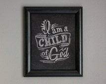 I am a Child of God Printable Art: Primary Boys or Girls Decor - 8 x 10 Instant Download