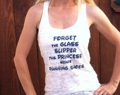 Forget the Glass Slipper This Princess Wears Running Shoes Burnout Tank Top