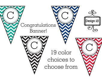 19 Color Choices Chevron Congratulations Graduation Banner with name Printable High School College
