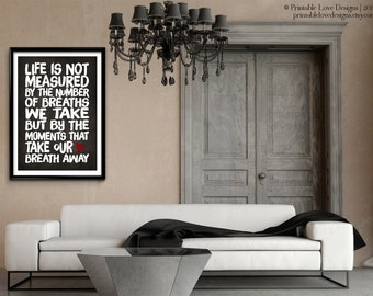 Life Is Not Measured || typography art print, quote print, life quote, life is not measured, black and white, minimalist art print
