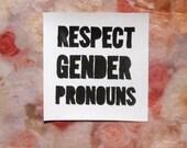 Respect Gender Pronouns LGBTQ