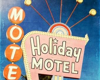 Vintage sign, vintage neon, Motel, Holiday Motel, Summer, Vintage Style Art, Photographic Print, Kristine Cramer Photography
