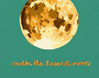 Under the harvest moon - matte print 8 x 10, autumn moon