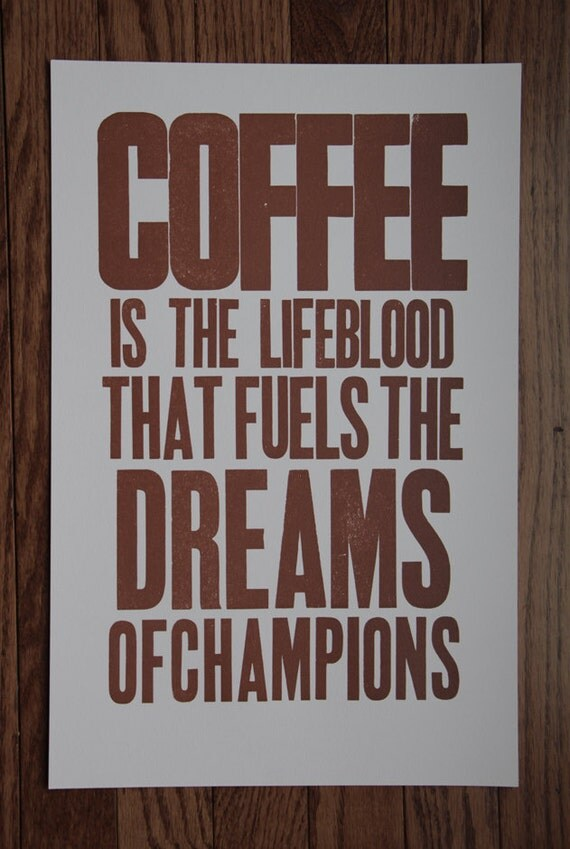 Coffee Is The Lifeblood That Fuels The Dreams Of Champions