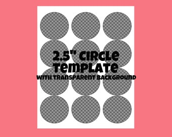 "Instant Digital Download 2.5"" Inch Template Circle Stickers Cupcake Toppers - Diy - Digital Collage Sheet - Commercial Use - Transparent PNG"