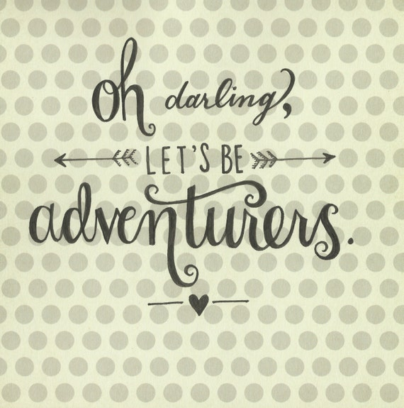 Sale adventurers hand lettered quote original by thescribblist