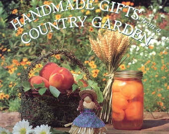 Handmade Gifts from a Country Garden(hardback) by Laura C. Martin