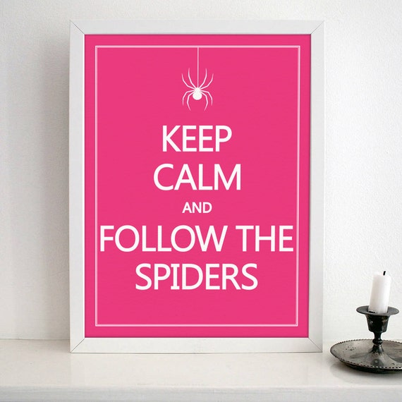 Poster Weights Etsy: Items Similar To Keep Calm And Follow The Spiders- Nursery