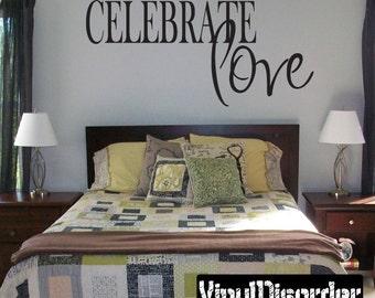 Celebrate Love - Vinyl Wall Decal - Wall Quotes - Vinyl Sticker - Ce043CelebrateviiiET