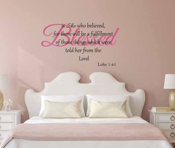 Scripture Decal Luke 1:45 Blessed is She Who Believed Vinyl Wall Decal Kitchen Family Room Living Room Wall Art More Colors Available