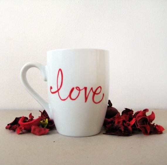 "Valentines Day Mug - Hand painted White Ceramic Mug, "" Love """