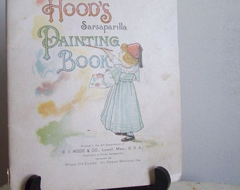 Antique coloring book Hoods Sarsaparilla Painting Book 1894 painting book coloring book pharmeceutical advertising great condition