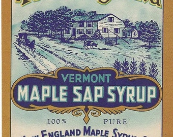 New England Vermont Maple Sap Vintage Syrup Label, C1910s