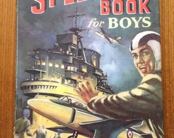 SALE!! Vintage circa 1955 The Splendid Book for Boys