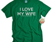 Funny Tshirts - Valentines Day Gifts for Him - Video Game Shirt - Husband Gift from Wife  - I Love It When My Wife Videogames Shirt for Men