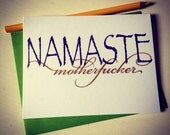 Namaste motherf'er : Gocco Screenprinted card