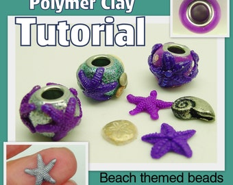Beach European Style eyelet or grommet beads - Polymer Clay Tutorial - Digital PDF File - Instant Download