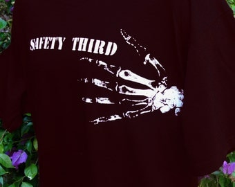 Bony Fingers SAFETY THIRD tshirt - Mens TShirt Safety 3rd  S to xxl  Mike Rowe Dirty Jobs masculine men amputation chainsaw accident