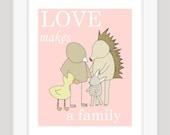 Nursery Wall Art, Pink Nursery Art, Love Makes a Family, Children's Wall Art, Adoption Gift, Nursery Art, Pink Nursery Decor, Nursery Print