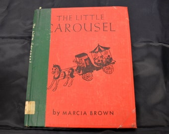 Vintage Children's Book The Little Carousel by Marcia Brown