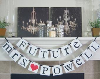 Future Mrs Custom wedding banner, wedding banners, bride to be, bachelorette, bridal shower, decorations, weddings