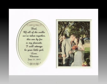 Father of the Bride, Custom Wedding Gift, Personalized Picture Frame, Of All The Walks, Dad, Daddy