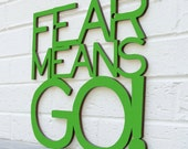 Fear Means GO Sign, Inspirational Sign, Office Wood Sign, Motivational Plaque, Funky Wood Sign, Wood Sign Decor, Wood Word Sign