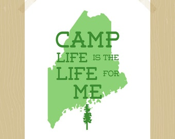 Printable Camp Life is the Life for Me 8 x 10 Print State of Maine Print Lake Print Camp Print Summer Fun Print Cabin Print Woods Print