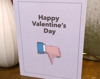 Unlike Valentine's Day - Facebook thumbs down - Anti Valentine's Day card - Valentine for single friend