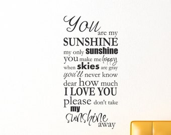 You Are My Sunshine My Only Sunshine Nursery Toddler Bedroom Decor Sticky Vinyl Wall Accent Art Words Stickers Decals 1565