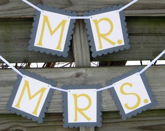 Grey and Yellow Mr. and Mrs. Banners - Wedding Photo Props or Chair Signs