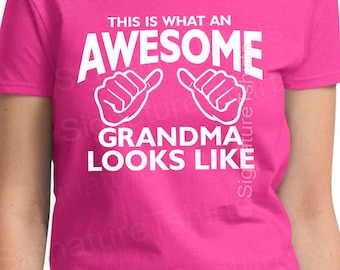 AWESOME Grandma TShirt Shirt - Gifts for New Grandma - This is What an Awesome Grandma Looks Like - New Grandparent Gifts