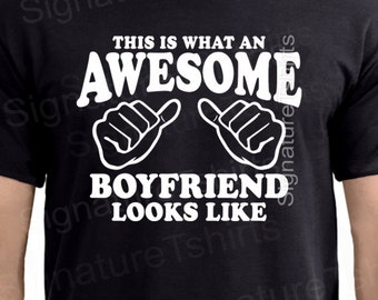 This Is What An Awesome Boyfriend Looks Like Funny T-Shirt shirt - Valentines Gift For Boyfriend - Boyfriend gift tshirt Matching Couples