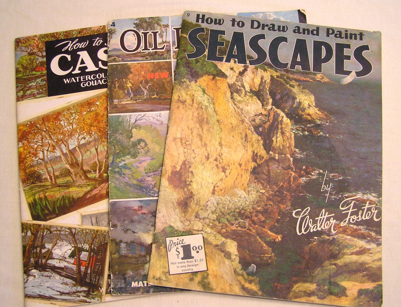 3 Vintage Walter Foster Art Books - Oils, Casein, Seascapes