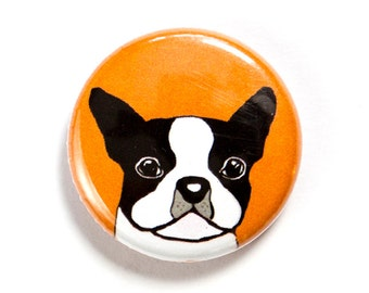 Boston Terrier Badge Button Boston Terrier Gift Dog Badge Dog Button Dog Lover Pet Lover