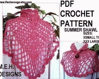 CROCHET PATTERN, number 239.......Sweet Summer Shawl one skein shawl..... Make it any size Girls to Women.