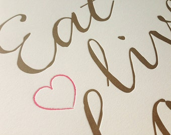 Eat Live Love Repeat Letterpress Print- Kitchen Art