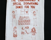 Tea Towel - I've Choreographed a special dishwashing dance for you