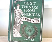 Best Things From American Literature 1899 1st Edition Irving Bacheller