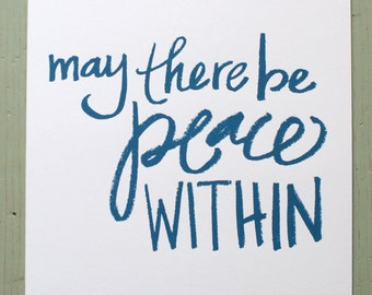 may there be peace within - blue