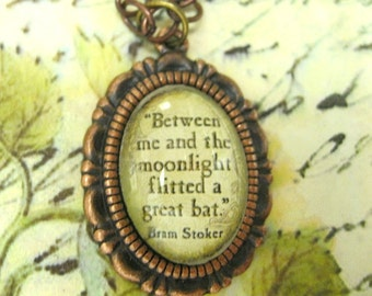 BRAM STOKER Quote, vintage look, under domed glass, decorative frame, copper tone, link chain