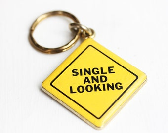 Sample Sale - Single and Looking Keychain