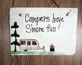 Camping Smore fun sign,  camper, travel trailer, rv sign, toasting marshmellows outdoors, camp fire