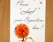 Please Leaf Your Signature -  Wedding Tree or Thumbprint Guestbook Sign for Fall or Autumn events