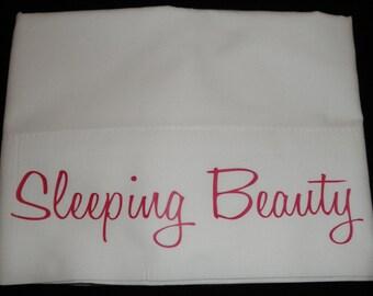 Sleeping Beauty Pillowcase   FREE SHIPPING