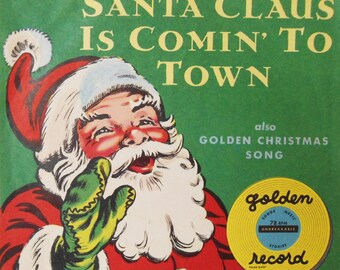 Vintage Christmas Santa Claus Is Coming to Town Rare